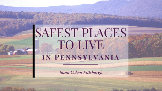 Safest Places to Live in Pennsylvania